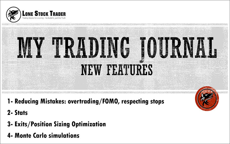 My Trading Journal - New Features - LoneStockTrader.com