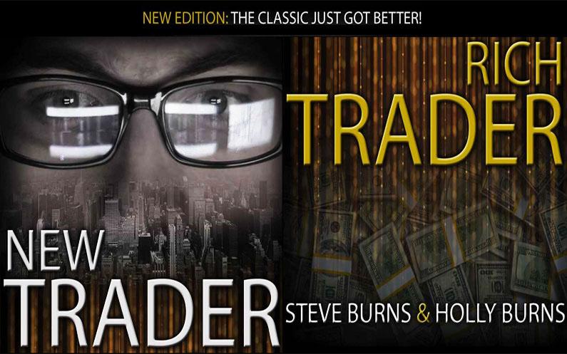 New Trader Rich Trader - Steve Burns & Holly Burns